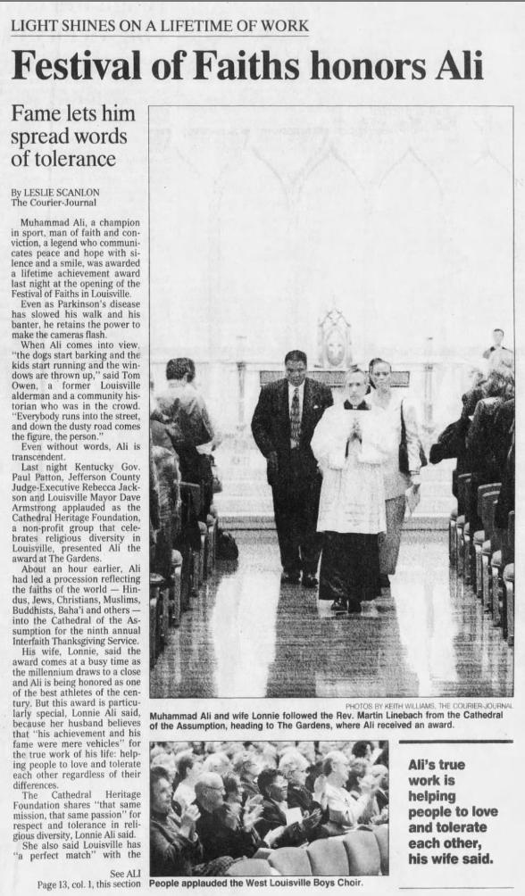 """Scanlon, Leslie. """"Festival of Faiths Honors Ali."""" The Courier-Journal, 18 Nov. 1999, p. 1."""